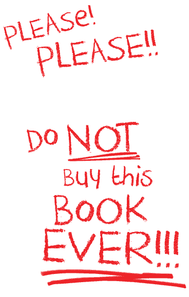 Do not buy this book